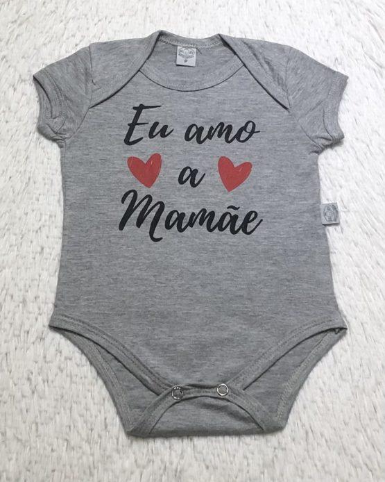 Body Baby Eu Amo a Mamãe